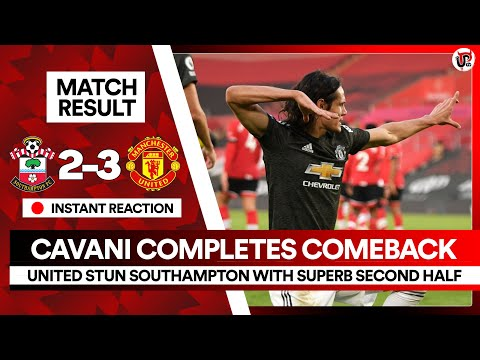 CAVANI Inspires Sensational Comeback! | Southampton 2-3 Man Utd