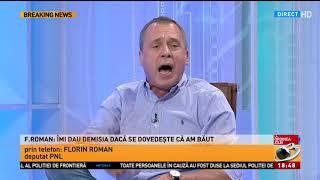 Florin Roman (PNL), drept la replică: Îmi dau demisia, dacă se dovedește că am băut