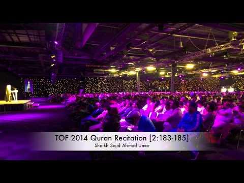 TOF 2014 Quran Recitation [2:183-185] - Sheikh Sajid Ahmed Umar
