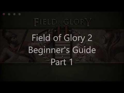 Field of Glory 2 Beginner's Guide Part 1