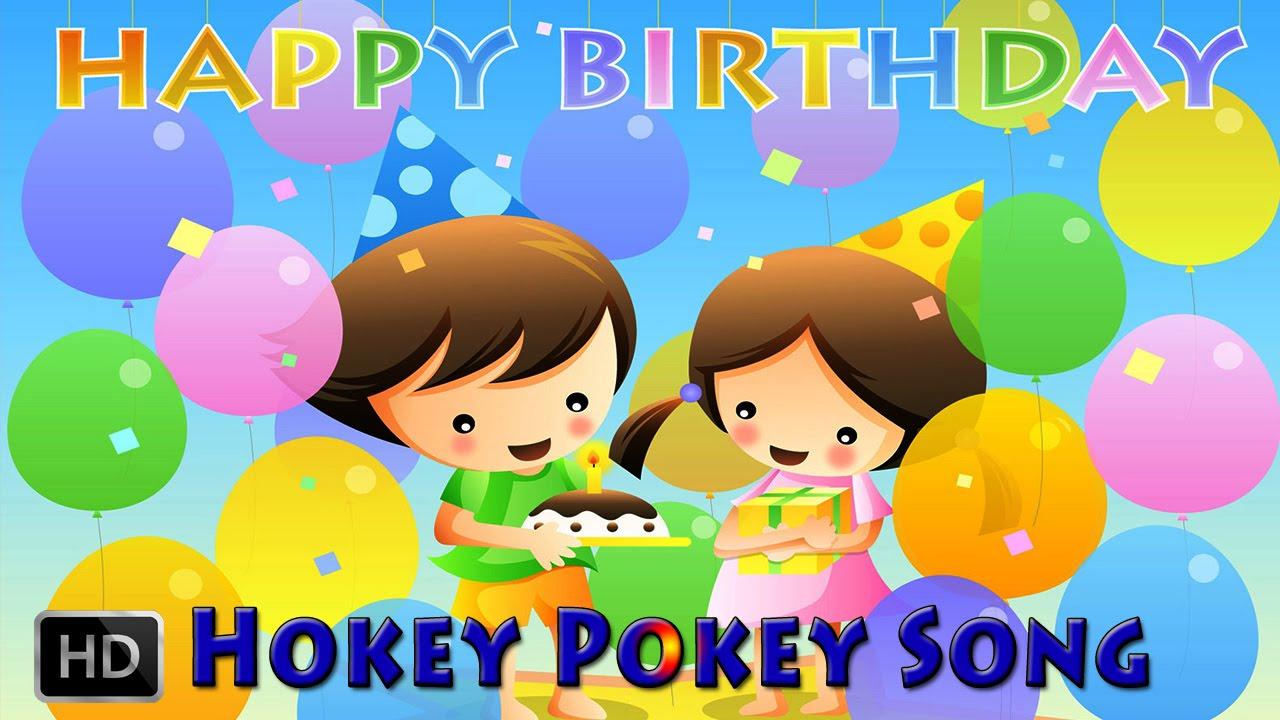 Happy Birthday Songs - The Hokey Pokey Song - Nursery ...