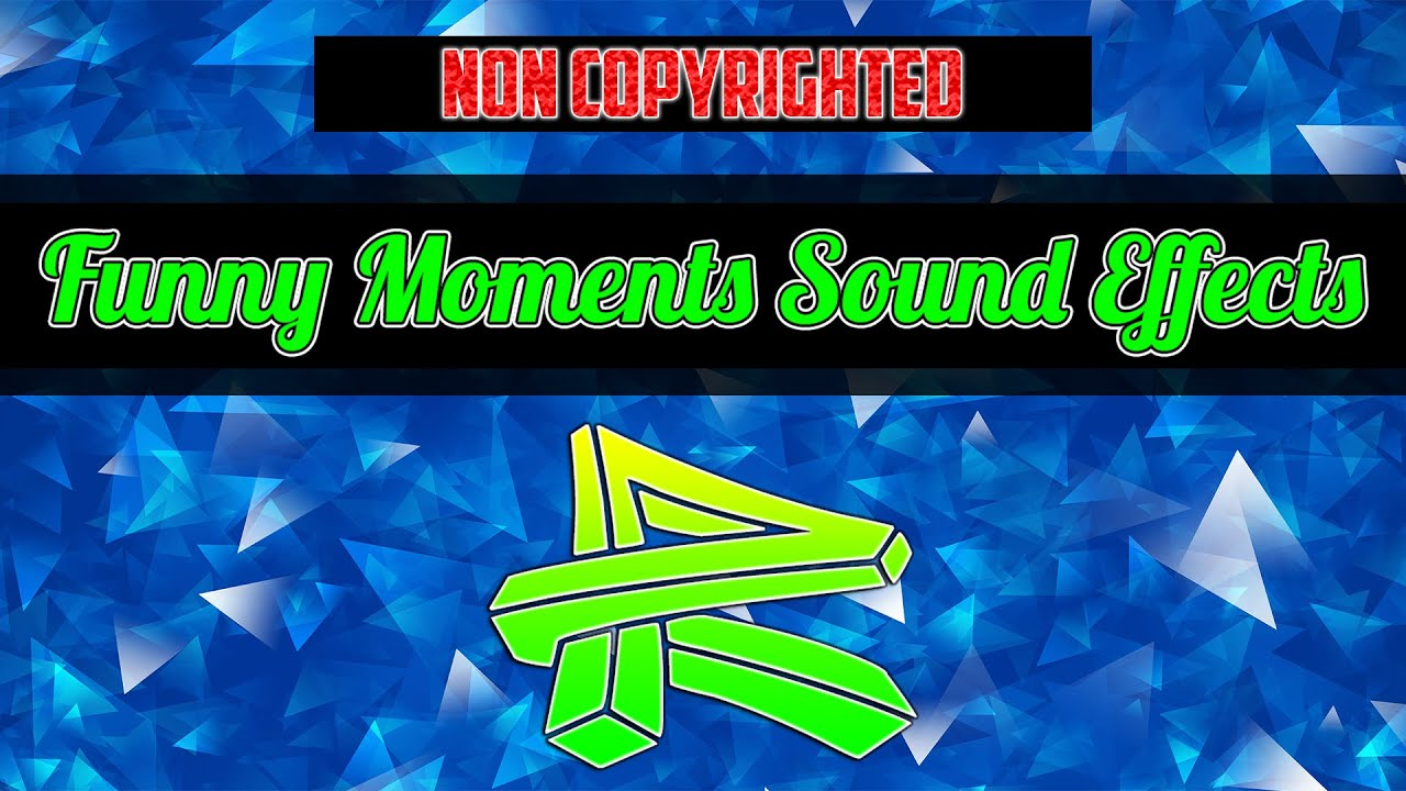 ?Non Copyrighted Funny Moments Sound Effects For Gaming Videos