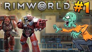 SPACE MARINES vs ZOMBIES vs JAFFAS - Rimworld Moddé #1