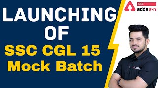 Launching of SSC CGL 15 Mock Batch