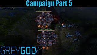 Let`s Play Grey Goo Campaign Part 5 Crash Site