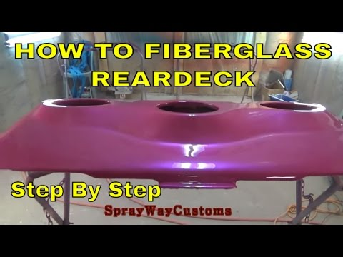 How To Fiberglass Rear Deck,Dash,Door Panels,Sub Box etc...C