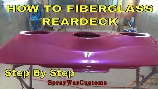 How To Fiberglass Rear Deck,dash,door Panels,sub Box Etc...complete Step By Step Tutorial