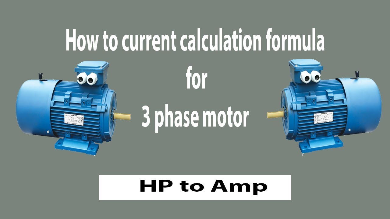 How to current calculation formula for 3 phase motor | convert hp to Amp |  Earthbondhon