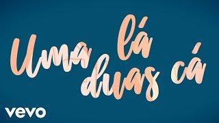 Léo Santana - Uma Lá, Duas Cá (Lyric Video) ft. Maiara & Maraisa