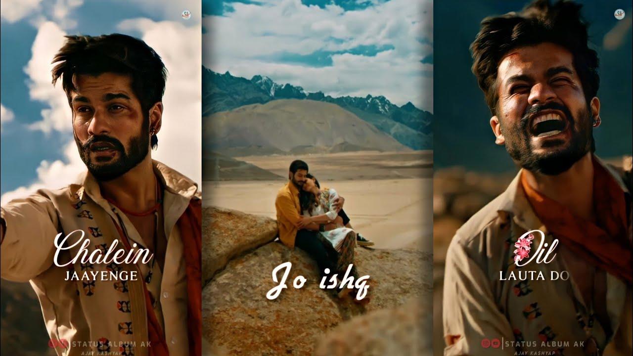 Dil Lauta Do Full Screen Status |Jubin Nautiyal, Payal D |Sunny K, Saiyami Kh #StatusAlbumAk #Shorts