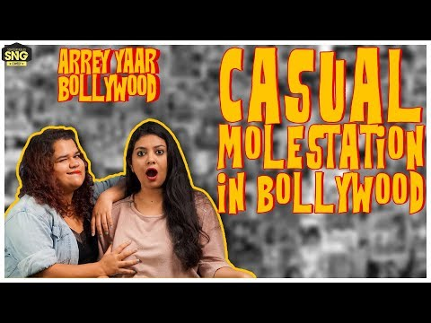 Casual Molestation In Bollywood | ARREY YAAR BOLLYWOOD Ep 01