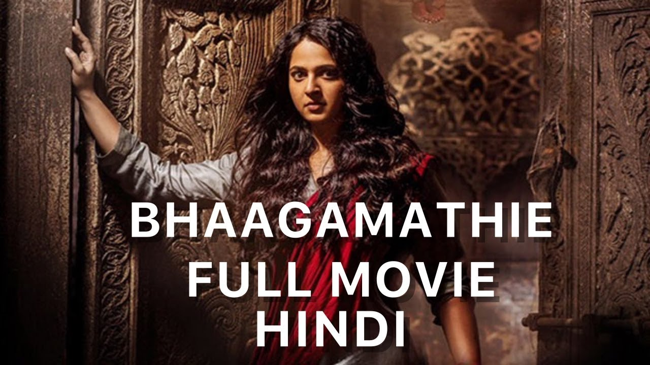Download BHAAGAMATHIE 2018 New Released Full Hindi Dubbed Movie   Anushka Shetty   South Movie 2018