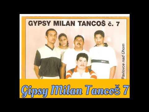 GIPSY MILAN TANCOS 7   SUN TU DALKE MAN SO TUKE PHENAV   STARE HITY 7