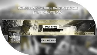 Watch Dogs 2 - Youtube banner template | AE Templates