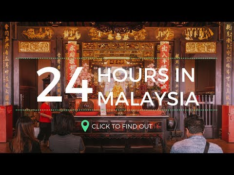 24 Hours In Malaysia