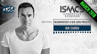 Isaacs Hardstyle Sessions 103  March... @ www.OfficialVideos.Net