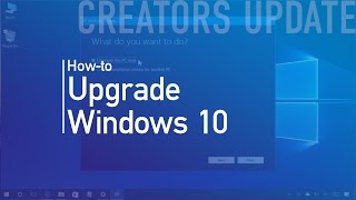 Windows 10 Creators Update (official release) upgrade install process