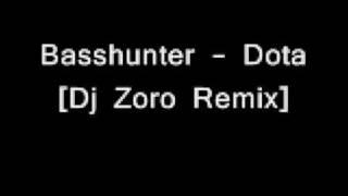 Basshunter - Dota [Dj Zoro Remix]
