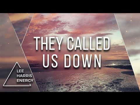 THEY CALLED US DOWN  Video  Lee Harris