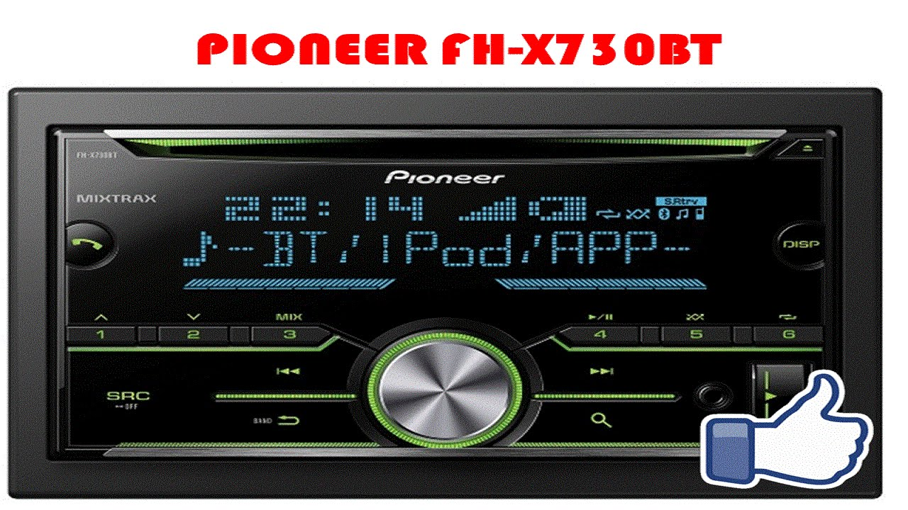 pioneer fh x730bt youtube. Black Bedroom Furniture Sets. Home Design Ideas