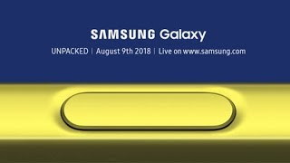Samsung Unpacked 2018 - Samsung Galaxy Note 9,  Gear Watch and Smart Speaker
