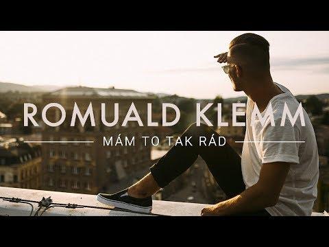 ROMUALD KLEMM - Mám to tak rád (Official Video)
