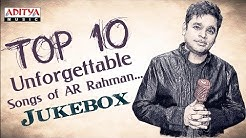 Top 10 Unforgettable Songs of AR Rahman ♫♫ You Need To Liste 🎧