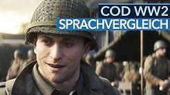 Call of Duty: WW2 - Deutsche gegen englische Synchro im Sprachvergleich