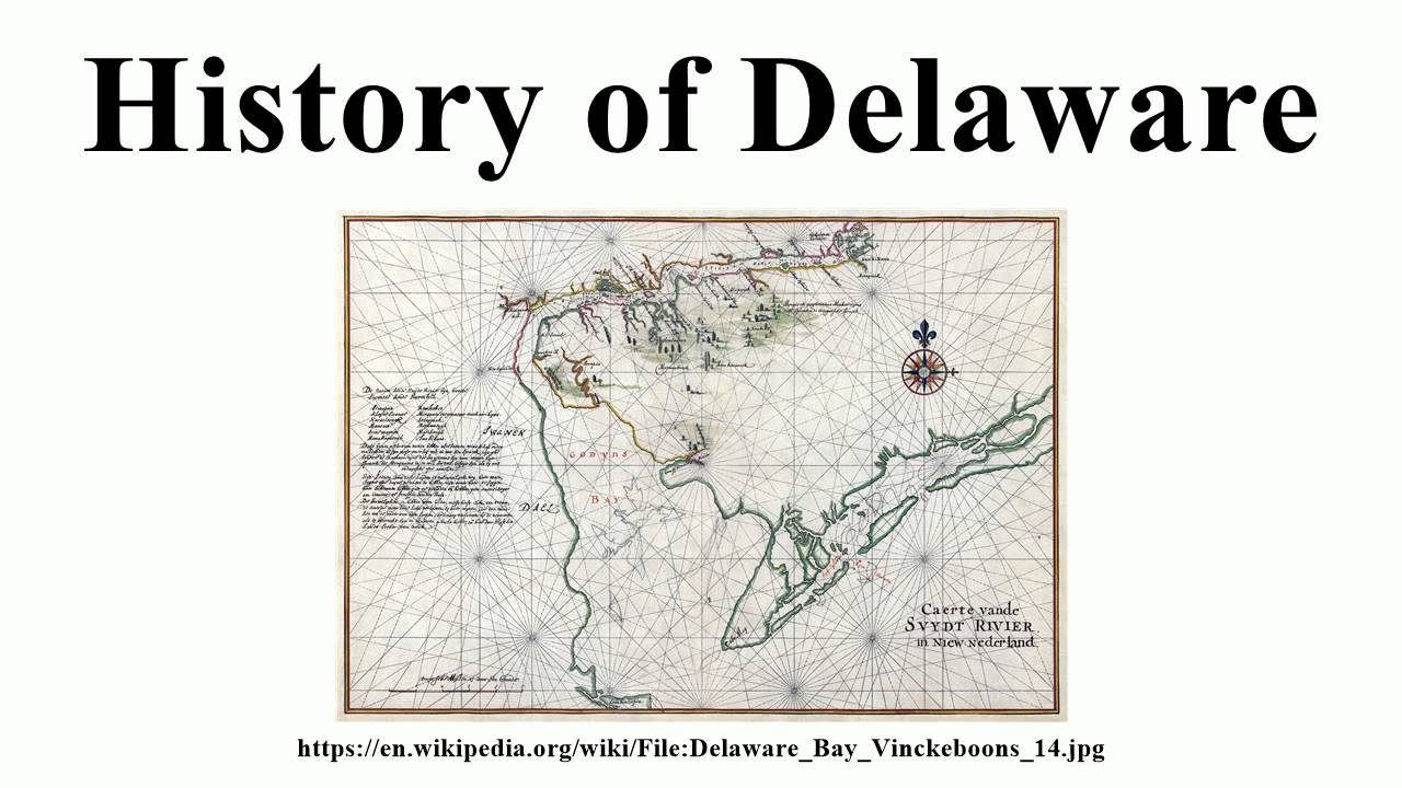 History Of Delaware YouTube - The history of delaware
