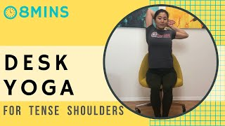 YOGA at your DESK {Release your tense shoulders and stress}8min quick n easy yoga stretches on chair