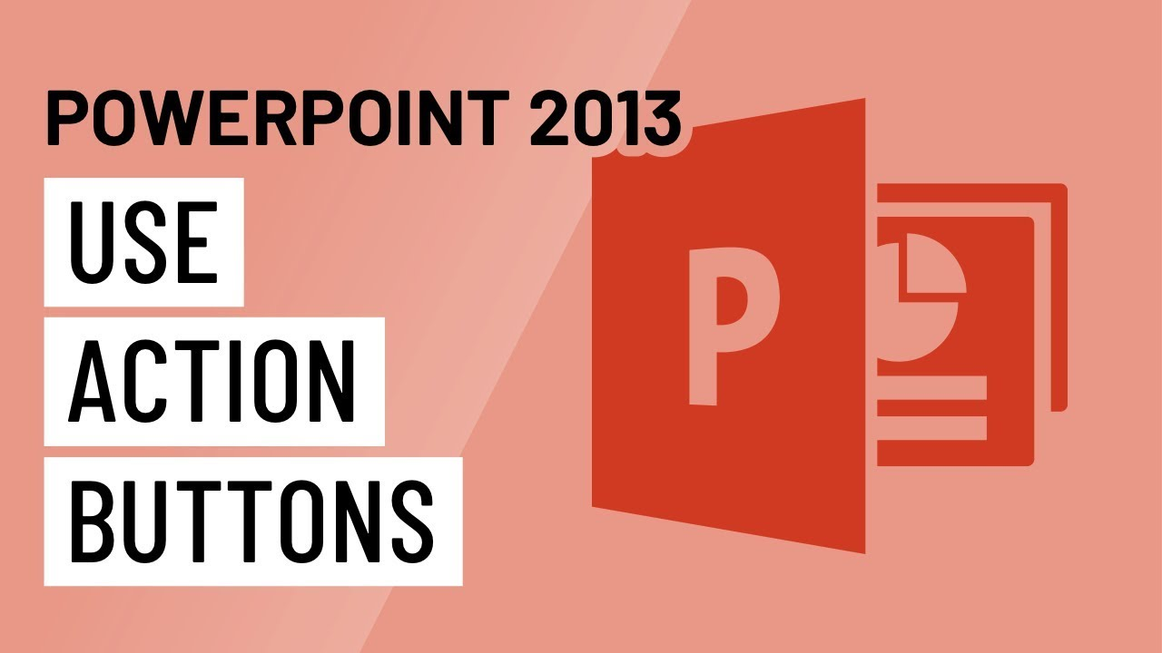 3ade8f08b0d45e PowerPoint 2013  Using Action Buttons - YouTube