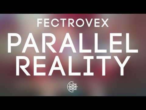 Fectrovex - Parallel Reality