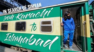 My Journey from Karachi to Islamabad on Greenline Train - Pakistan Railway (in search of Simran)