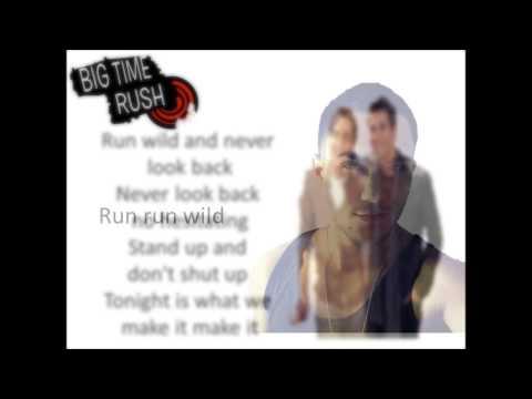 Run Wild Big Time Rush Lyrics