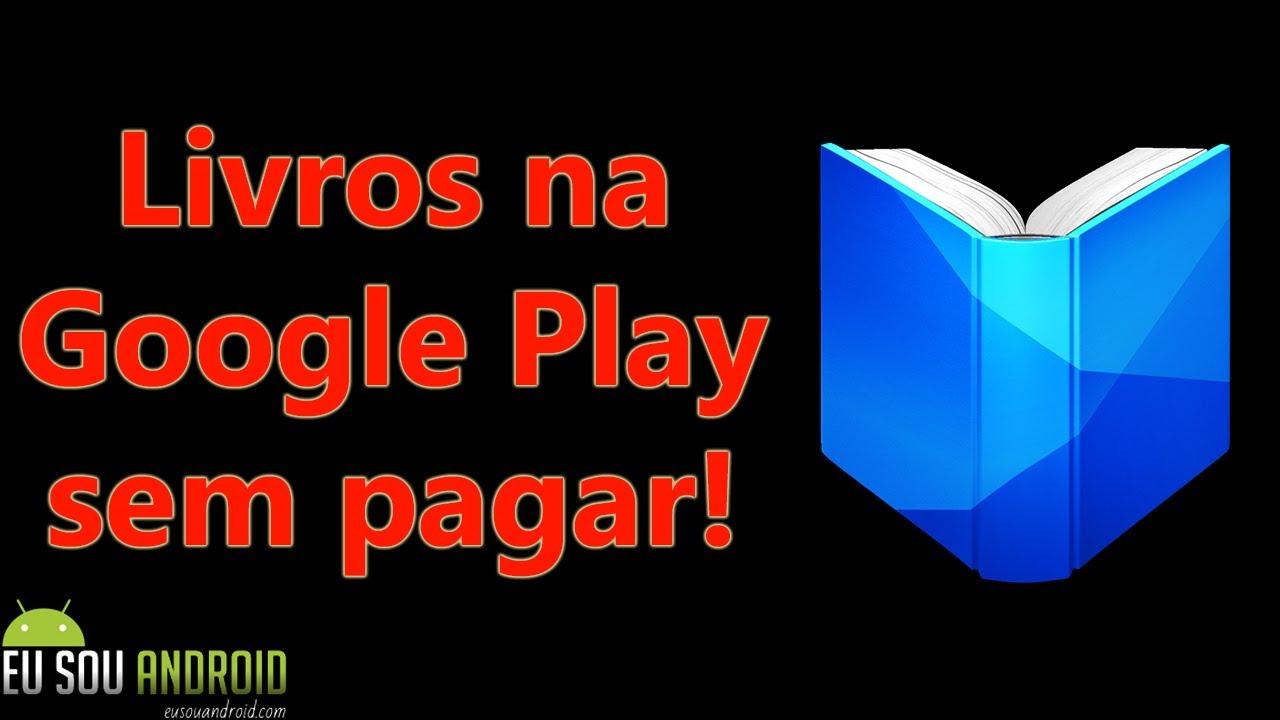 Tutorial – Como obter livros na Google Play gratuitamente  #Smartphone #Android