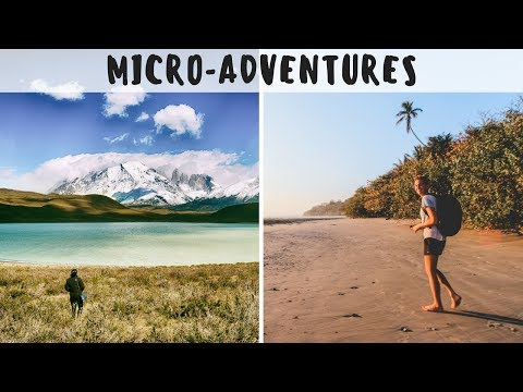 No Time or Money for Travelling? Go on Micro-Adventures!