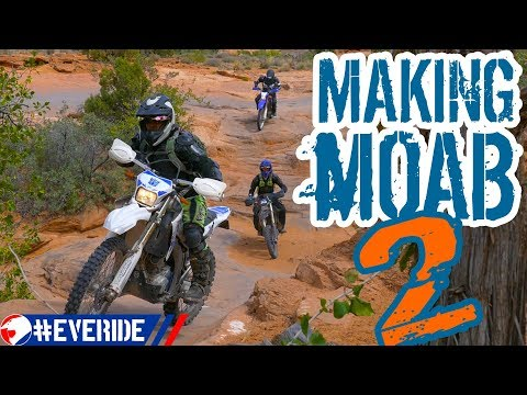 Making MOAB 2 - Fins and Slickrock Trails vs. WR250, & CRF450  Dual Sport Conversions #everide
