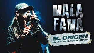 """MALA FAMA en Teatro Ópera (Parte 1: """"EL ORIGEN"""")"""
