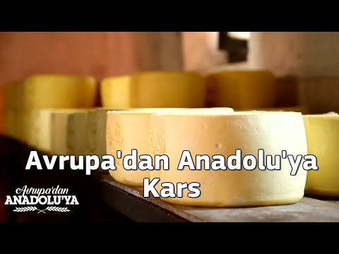 Avrupa'dan Anadolu'ya KARS'ta