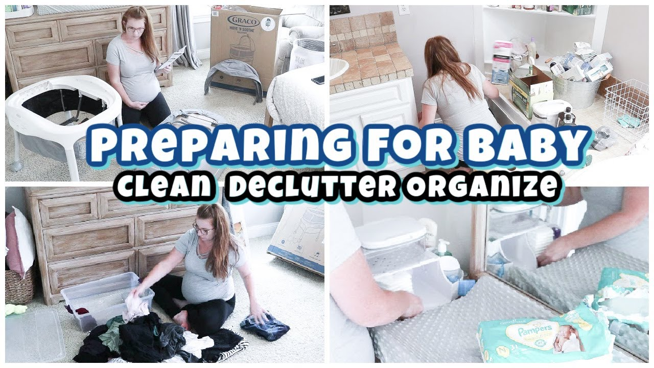 DEEP CLEAN DECLUTTER ORGANIZE WITH ME 2021 NESTING FOR BABY SATISFYING BEFORE & AFTER