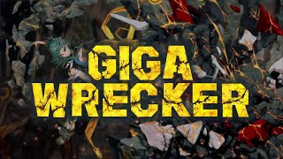 Cry Tries Out: Giga Wrecker