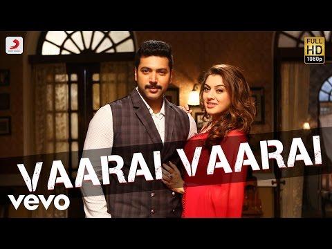 Bogan - Vaarai Vaarai Tamil Video | Jayam Ravi, Hansika | D. Imman