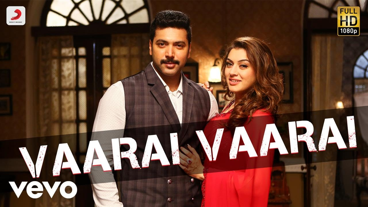 Download Bogan - Vaarai Vaarai Tamil Video | Jayam Ravi, Hansika | D. Imman
