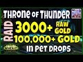 WoW Legion Gold Farm 7.1 - Throne of Thunder Raid - Raw Gold + Pets and Mounts