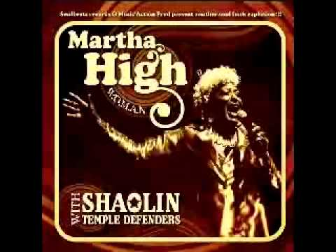 Martha High & Shaolin Temple Defenders - I'd Rather Go Blind