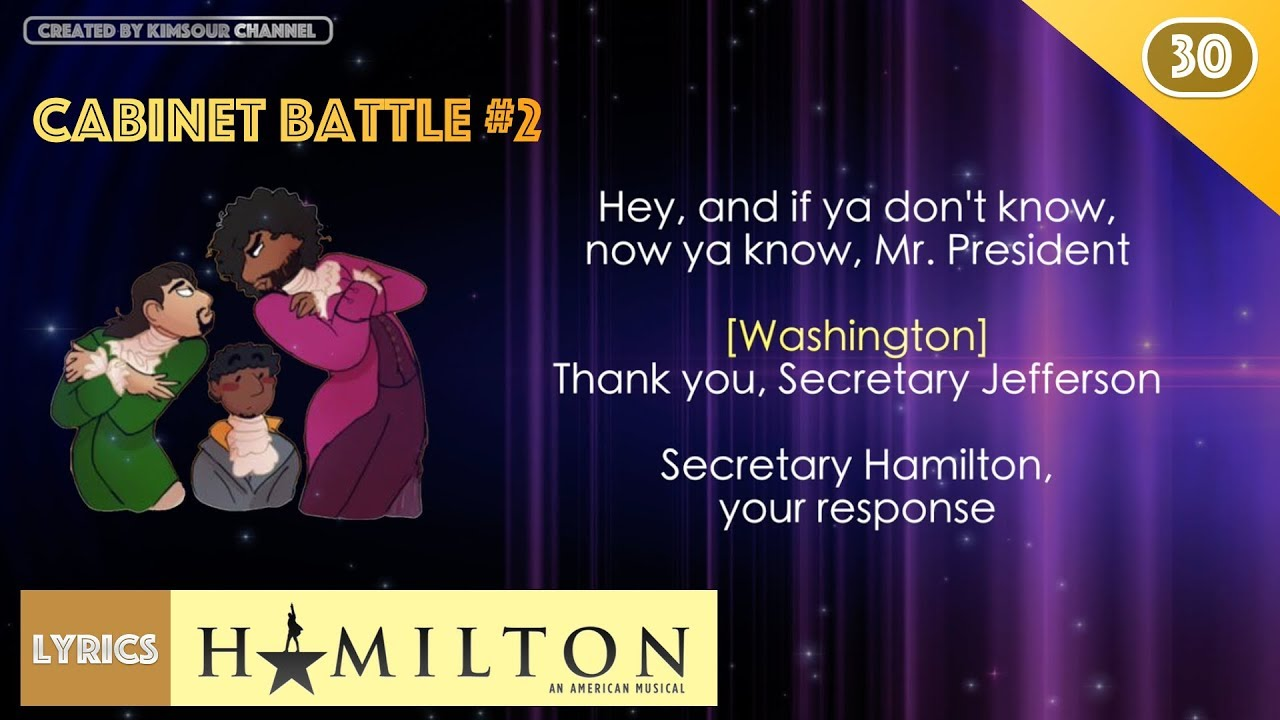 Hamilton - Cabinet Battle #2 (MUSIC LYRICS) - YouTube