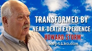 Howard Storm Interview by Alex Tsakiris on Skeptiko #254