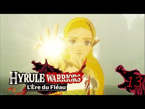 Hyrule Warriors L Ere Du Fleau Episode 13 La Princesse Zelda Reveil C Est Pouvoir Youtube