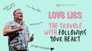 The trouble with following your heart - Love Lies