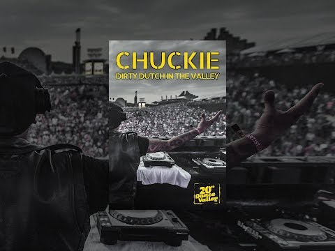 Chuckie Dirty Dutch in the Valley